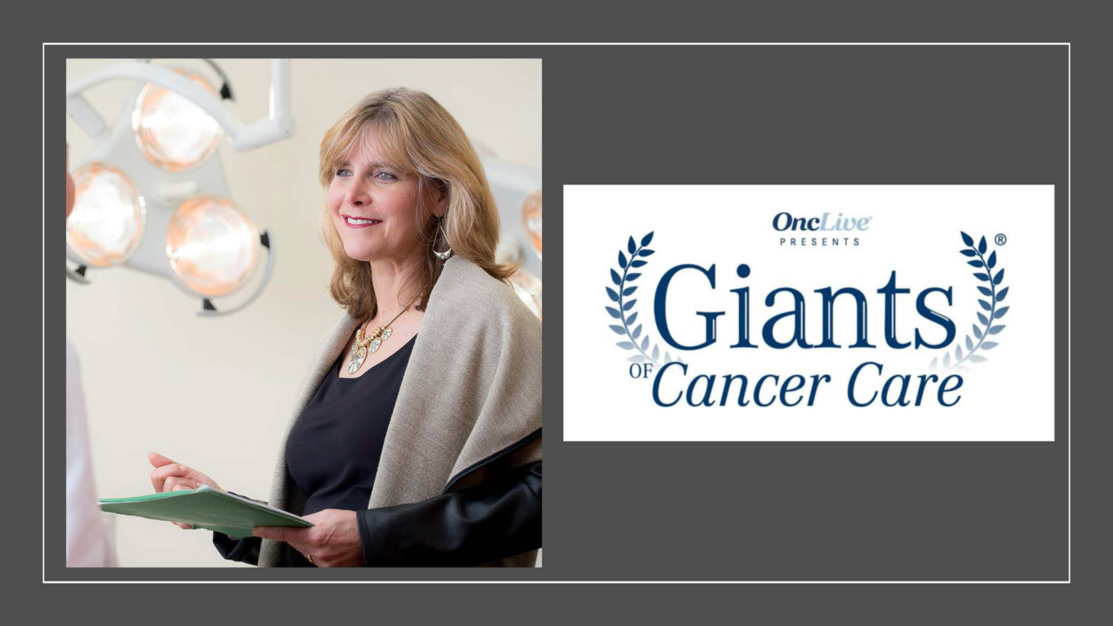 Laura J Esserman MD MBA Is The Onclive 2018 Giant Of Cancer Care In Cancer Diagnostics